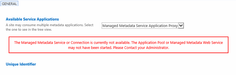 The Managed Metadata Service or Connection is currently not available. The Application Pool or Managed Metadata Web Service may not have been started. Please Contact your Administrator.