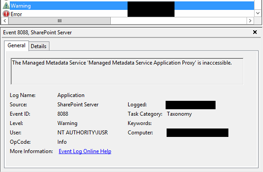 The Managed Metadata Service 'Managed Metadata Service Application Proxy' is inaccessible.